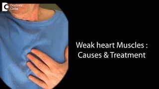 Ways to strengthen weak heart muscles