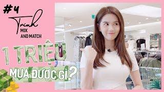 Ngọc Trinh - Mix and Match 04 | Thử Thách Mua Đồ H&M Chỉ Với 1 Triệu Đồng (1.000.000)