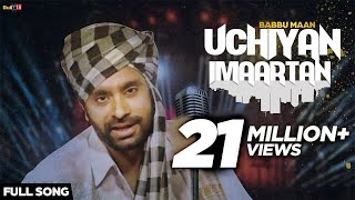 Full Audio song of Babbu Maan Uchiyan Imaartan