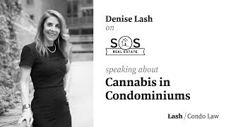 Denise Talks Cannabis in Condominiums