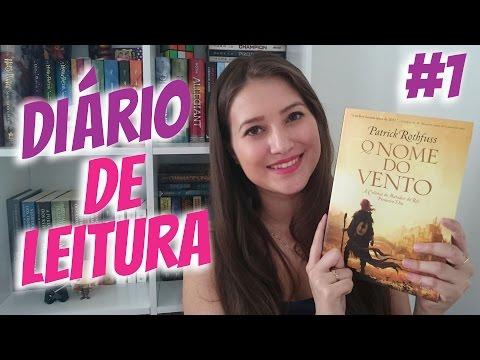 DIÁRIO DE LEITURA #1 | LENDO O NOME DO VENTO | Patricia Lima
