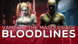 Vampire: The Masquerade - Bloodlines | Troika Games Retrospective 3/3
