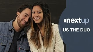 Us The Duo Talk Falling in Love and Singing Their Vows - #NextUp - Episode 4