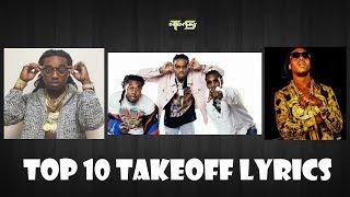 Top 10 Takeoff Lyrics (Migos) - Video Youtube
