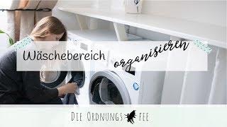 Wäschebereich organisieren (Werbung) | Die Ordnungsfee