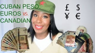 Don't Go Broke Converting your American money for Cuban pesos|| Which is best Euro Vs. Canadian