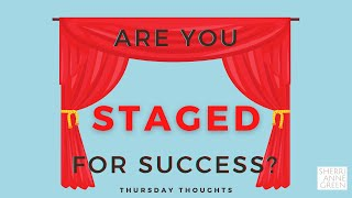 Thursday Thoughts: Staging