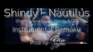 [Instrumental] Shindy   Nautilus (prod By. Nico Chiara, Shindy & OZ) [Remake Prod. By Raw Jayden]