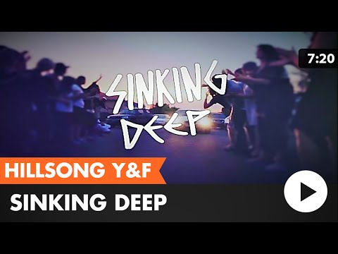 Sinking Deep [Lyric Video] - Hillsong Young & Free (2018)