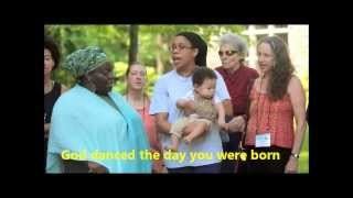 Song - God Danced the Day You Were Born with lyrics (from Roots Week 2013)