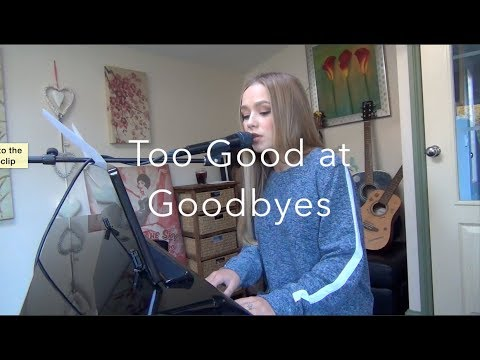 Sam Smith cover - Too Good At Goodbyes (видео)