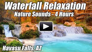 Havasu Falls Waterfall Relaxation Nature Sounds Relax Study Focus Concentration Sound of Water Calm