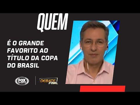 QUEM É O GRANDE FAVORITO DA COPA DO BRASIL? Debate Final analisa