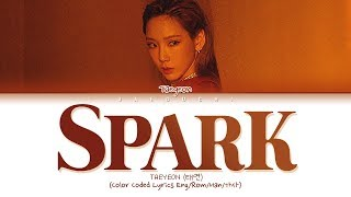 TAEYEON (태연) '불티 (Spark)' (Color Coded Lyrics EngRomHan가사)
