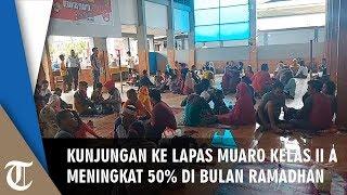 Kunjungan ke Lapas Muaro Kelas II A Padang Meningkat 50% pada Bulan Ramadhan