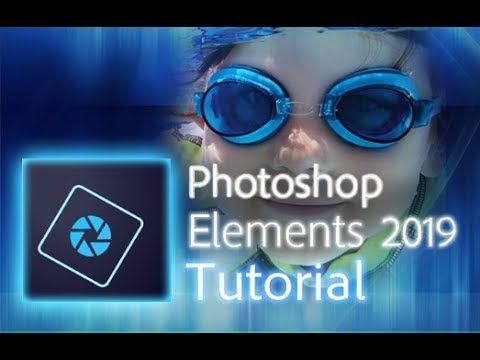 Photoshop Elements 2019 - Full Tutorial for Beginners [+General ...