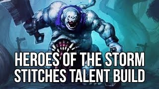 """Heroes of the Storm: """"Slamerino"""" Stitches Talent Build Guide! (Gameplay)"""