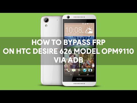 How To Bypass FRP on HTC Desire 626 Model OPM9110 Via ADB - [romshillzz]
