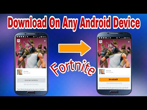How To Download Fortnite On Incompatible Android Devices How