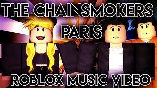 The Chainsmokers - Paris|Roblox Music Video