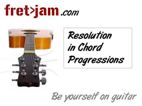 Using Resolution in Guitar Chord Progressions