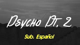 Russ   Psycho Pt.2 Subtitulada Español