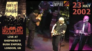 The Notting Hillbillies (feat Mark Knopfler) LIVE in London 2002 July 23rd [50 fps REMASTERED]
