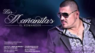 Las Mañanitas - El Komander (Video)