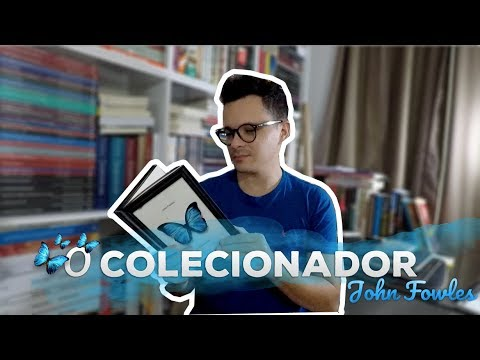 O colecionador, de John Fowles | Christian Assunção