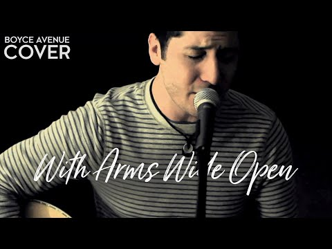 With Arms Wide Open Creed Boyce Avenue Acoustic Cover On Itunes