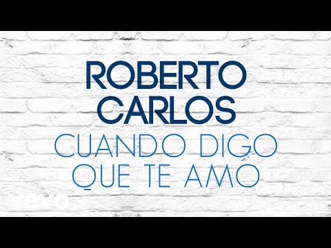 Roberto Carlos - Cuando Digo que Te Amo (Quando Digo que Te Amo) (Pseudo Video)