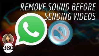 How to Mute WhatsApp Videos Before Sending: Remove Sound Before Uploading Videos on WhatsApp