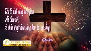 Suy Niệm Lời Chúa, Thứ Hai 08042019