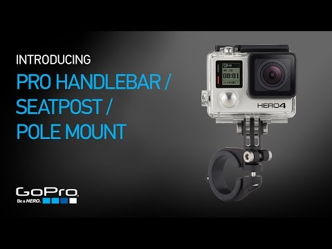 GoPro: Introducing Pro Handlebar / Seatpost / Pole Mount