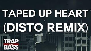 KREAM - Taped Up Heart ft. Clara Mae (DISTO Remix)