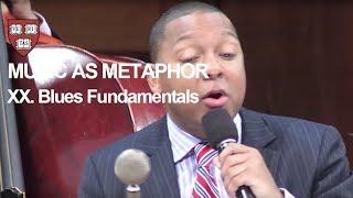 Wynton at Harvard, Chapter 20: Blues Fundamentals
