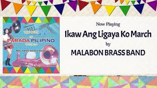 Ikaw Ang Ligaya Ko March - Malabon Brass Band