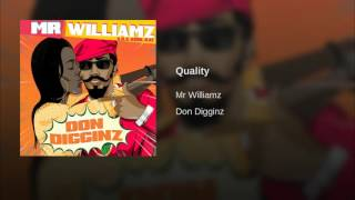 Mr. Williamz - Quality (2016)