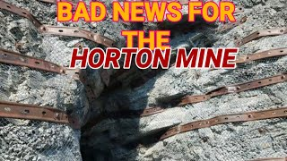 The Horton Mine Has Been Sealed.
