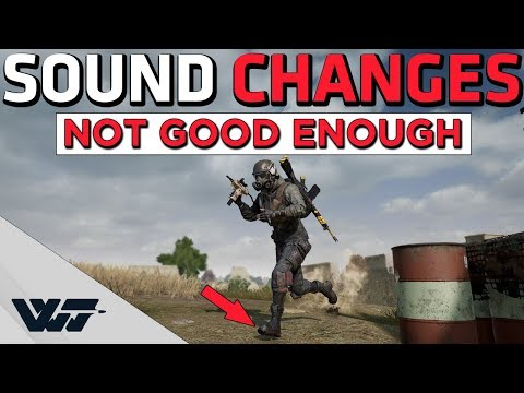 SOUND CHANGES COMING - This is NOT good enough - (Footstep sounds, weapon sounds and more...) - PUBG