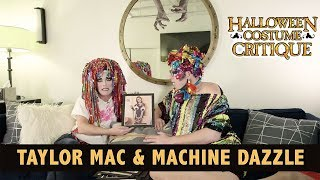 Halloween Costume Critique with Taylor Mac & Machine Dazzle thumbnail