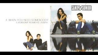 When You Need Somebody - Sandy & Junior (CD Internacional)