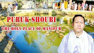 PURUK SHOUBI   THE HOLY PLACE OF MANIPUR