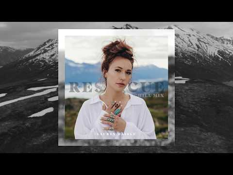 Lauren Daigle - Rescue [Chill Mix]