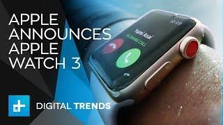 Apple Watch Series 3 - WWDC September 2017