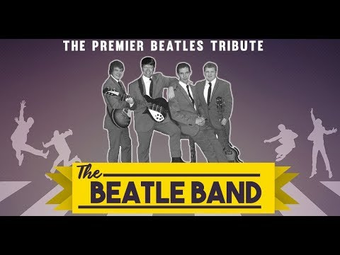 The Beatle Band - Beatles Tribute Video