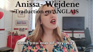 Anissa by Wejdene - Traduction en ANGLAIS ( cover Lisa Pariente)