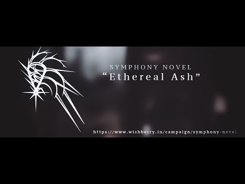 Symphony Novel Ethereal Ash Wishberry Campaign