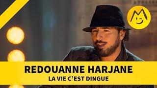 """Redouanne Harjane   """"La Vie C'est Dingue"""""""