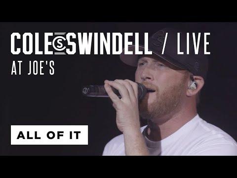 "Cole Swindell - ""All of It"" (Live at Joe's)"